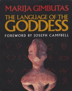 Book Cover for The Language of the Goddess by Marija Gimbutas posted in 'In the Name of God?'