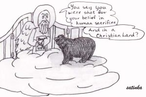 "Cartoon Christian Bear, Christians believe in human sacrifice. Do animals? If animals eat humans, is it a "" sacrifice""?"