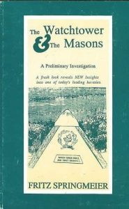 Watchtower and the Masons by Fritz Springmeier Book Cover