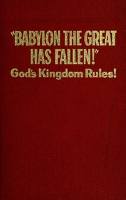 """Babylon the Great Has Fallen!""book God's Kingdom Rules!"