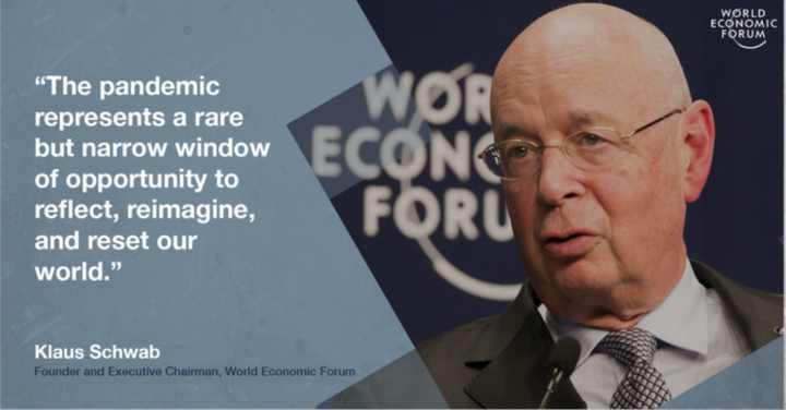 """The pandemic represents a rare but narrow window of opportunity"" says Klaus Schwab, throwback to Nazi era."