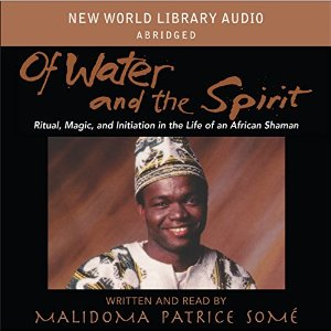 "Book Cover ""Of Water and the Spirit"" by Malidoma Patrice Somé"